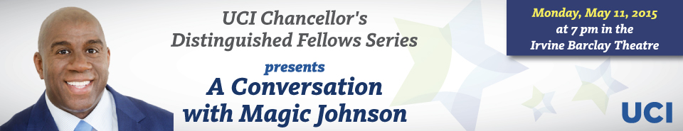 Chancellor's Distinguished Fellows Series Returns with Magic Johnson